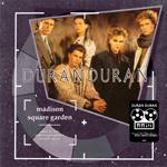 Duran Duran - Madison Square Gardens 1984 (2nd Night) (cover)