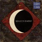 "Duran Duran - New Moon On Monday 7"""