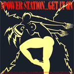 "Power Station - Get It On 12"" (cover)"