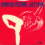 """Power Station - Get It On 7"""" (back cover)"""