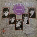 """Duran Duran - Mixing 12"""" (cover)"""