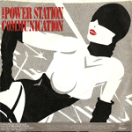 "Power Station - Communication 7"" (back cover)"