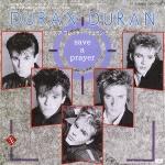 """Duran Duran - Save A Prayer 7"""" (cover)"""