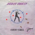 """Duran Duran - A View To A Kill 7"""""""