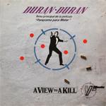 """Duran Duran - A View To A Kill 7"""" (cover)"""