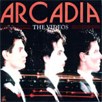 Arcadia - The Videos (cover)