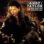 Andy Taylor - MTV New Year Eve Ball LP (cover)