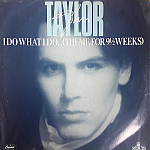 "John Taylor - I Do What I Do 7"" (cover)"