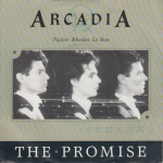 "Arcadia - The Promise 7"" (cover)"