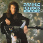 "Andy Taylor - Life Goes On 7"" (cover)"