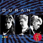 Duran Duran - The Final Show (cover)