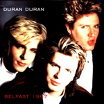 Duran Duran - Belfast 1987 (cover)