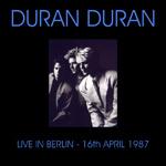 Duran Duran - Deutschlandhalle Berlin (cover)
