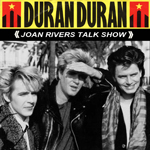 Duran Duran - Joan Rivers Talk Show (cover)