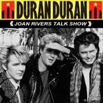 Duran Duran - Joan Rivers Talk Show (cover)