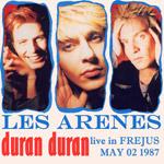 Duran Duran - Les Arenes Frejus (cover)