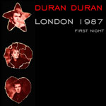 Duran Duran - London 1987 (1st Night) (cover)