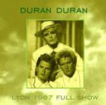 Duran Duran - Lyon 1987 (Full Show) (cover)