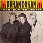 """Duran Duran - Meet El Presidente 12"""" (cover)"""