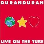Duran Duran - Live On The Tube (cover)