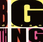 Duran Duran - Big Thing LP (cover)