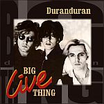 Duran Duran - Big Live Thing (cover)