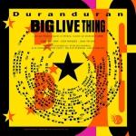 Duran Duran - Big Live Thing 2LP (back cover)