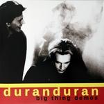 Duran Duran - Big Thing Demos LP (cover)