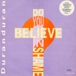 "Duran Duran - Do You Believe In Shame? 10"" (cover)"