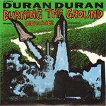 "Duran Duran - Burning The Ground 12"" (cover)"