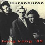 Duran Duran - Hong Kong 89 (cover)