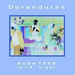 Duran Duran - Kobe 89 (3rd Night) (cover)