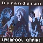 Duran Duran - Liverpool Empire (cover)