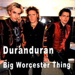 Duran Duran - Big Worchester Thing (cover)