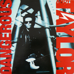 Andy Taylor - Dangerous LP (cover)