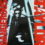 Andy Taylor - Dangerous LP (cover)