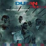 Duran Duran - The Liberty Sessions (cover)