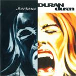 """Duran Duran - Serious 7"""" (cover)"""