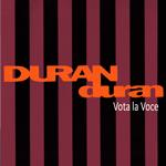 Duran Duran - Vota la Voce (cover)