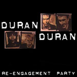 Duran Duran - The Re-Engagement Party (cover)