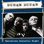 Duran Duran - Barcelona Acoustic Night (cover)