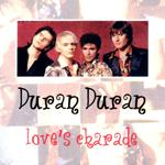 Duran Duran - Love´s Charade (cover)
