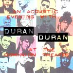 Duran Duran - Dominion Theatre (Early Show) (cover)