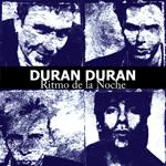 Duran Duran - Ritmo De La Noche (cover)