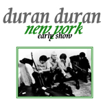 Duran Duran - New York (Early Show) (cover)