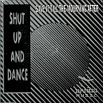 Shut Up And Dance - Save It Till The Morning After (cover)