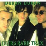 Duran Duran - Ultra Rare Trax (cover)