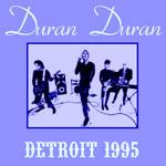 Duran Duran - Detroit 1995 (cover)