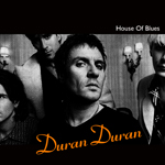 Duran Duran - House Of Blues (cover)