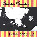 Duran Duran - Thank You L.A. (cover)